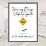 Nursery Design Safety Guide